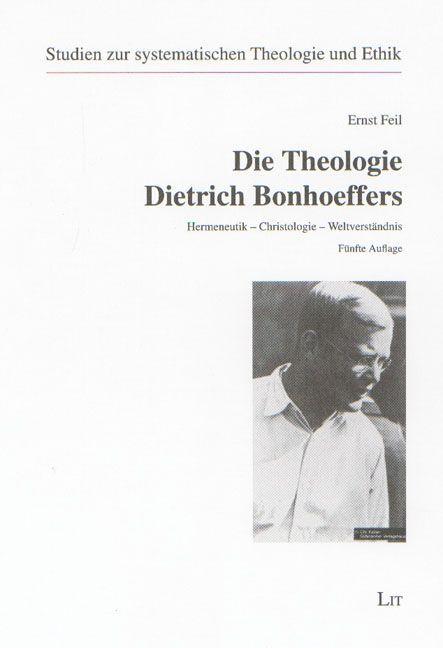 Die Theologie Dietrich Bonhoeffers als Buch