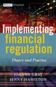 Implementing Financial Regulation: Theory and Practice als Buch