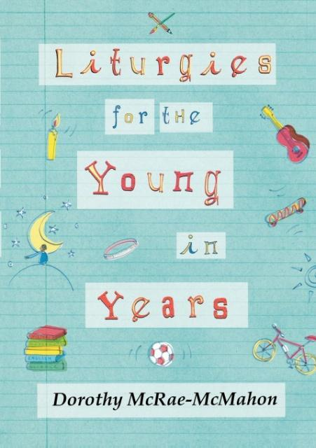 Liturgies for the Young in Years als Taschenbuch