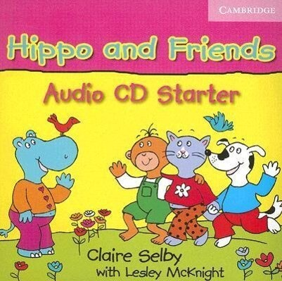 Hippo and Friends Starter Audio CD als Hörbuch