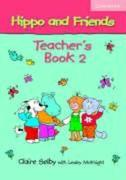 Hippo and Friends 2 Teacher's Book