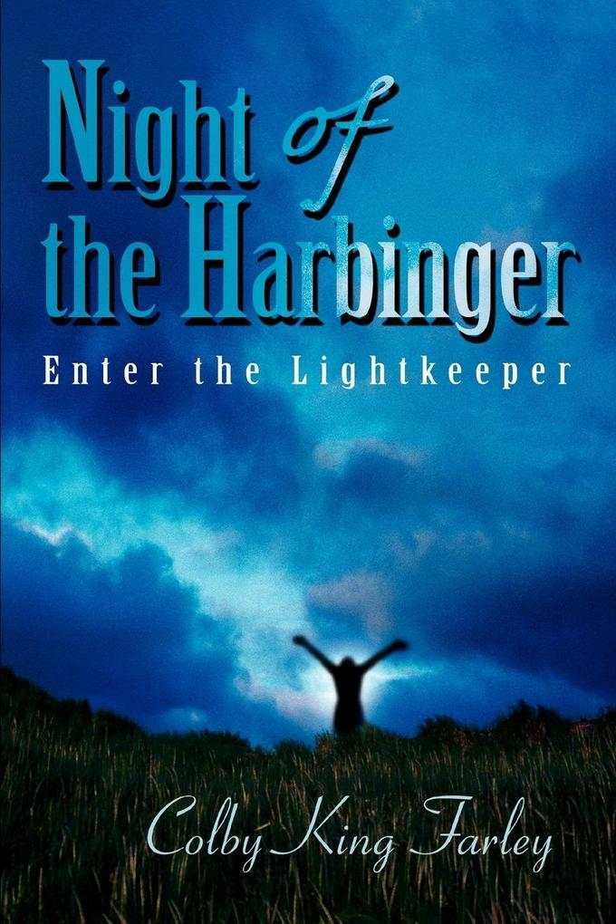 Night of the Harbinger: Enter the Lightkeeper als Taschenbuch