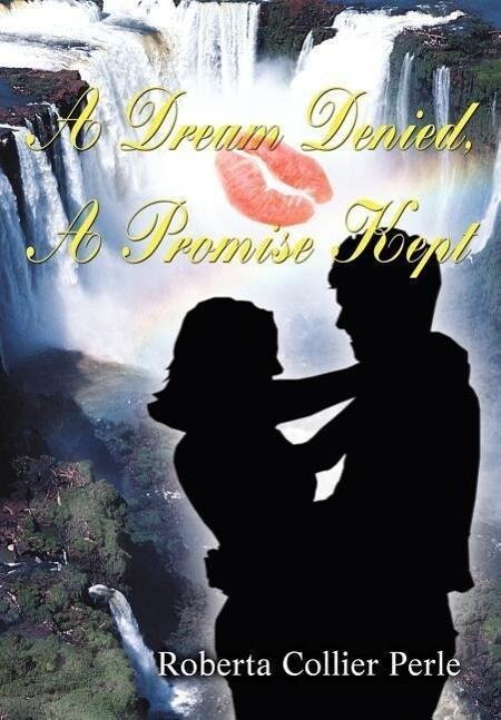 A Dream Denied, a Promise Kept als Buch