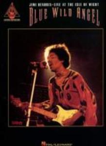 Blue Wild Angel: Jimi Hendrix Live at the Isle of Wight als Taschenbuch