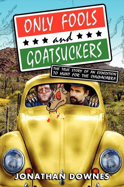 Only Fools and Goatsuckers als Taschenbuch
