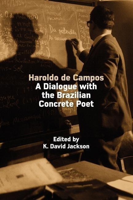 Haroldo de Campos: A Dialogue with the Brazilian Concrete Poet als Taschenbuch