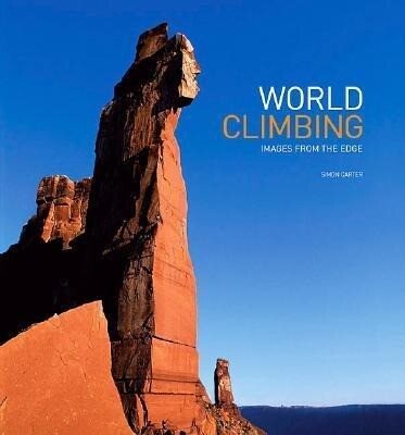 World Climbing: Images from the Edge als Buch