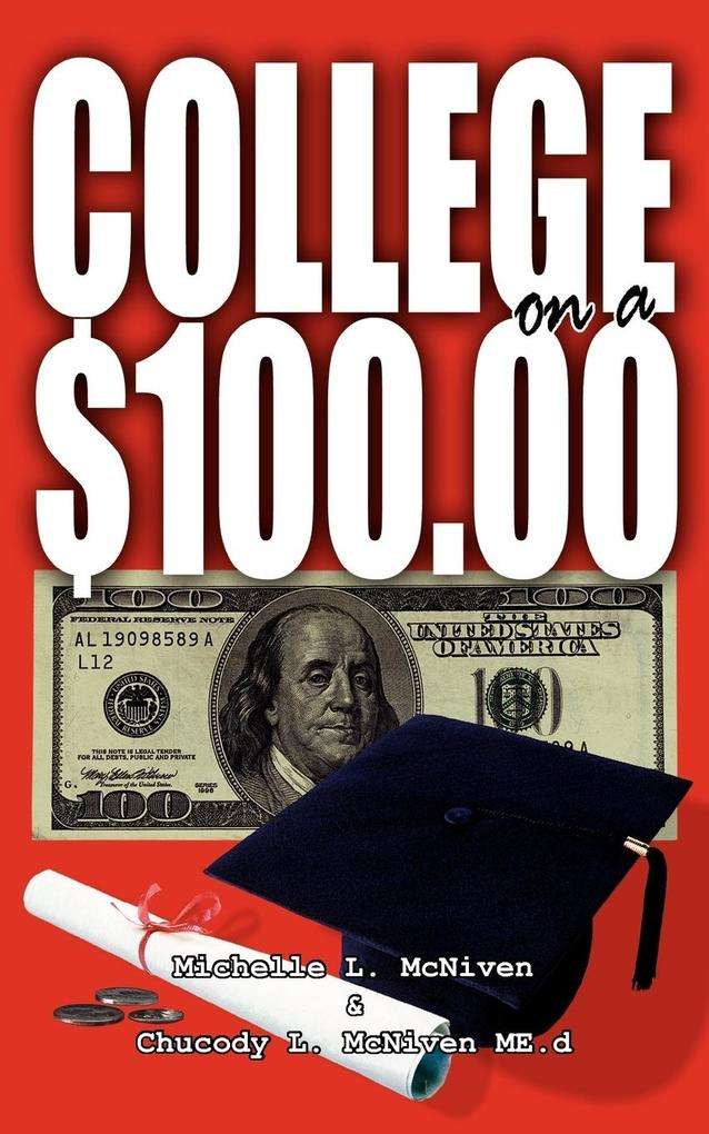 College on a $100.00 als Taschenbuch