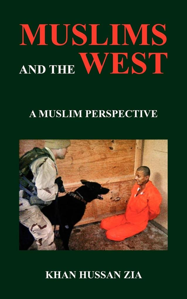 Muslims and the West: A Muslim Perspective als Taschenbuch