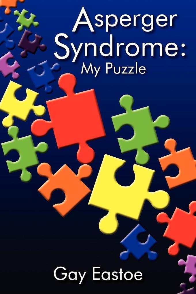 Asperger Syndrome: My Puzzle als Taschenbuch