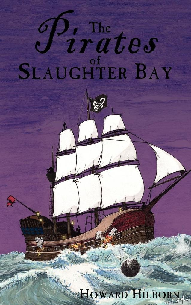 The Pirates of Slaughter Bay als Taschenbuch
