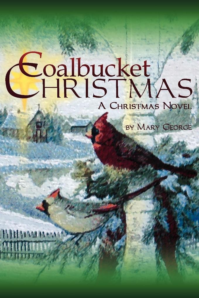 Coalbucket Christmas: A Christmas Novel als Taschenbuch