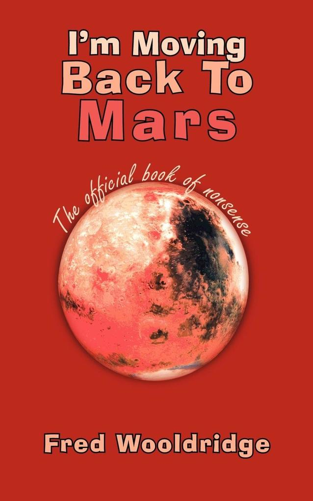 I'm Moving Back to Mars als Taschenbuch