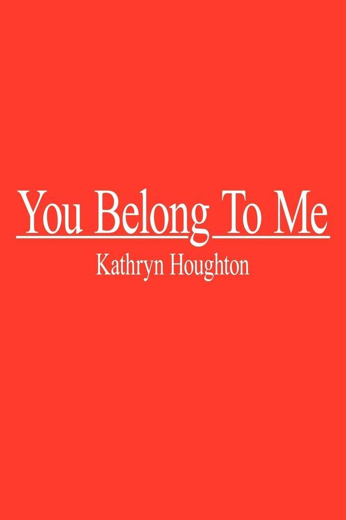 You Belong to Me als Taschenbuch