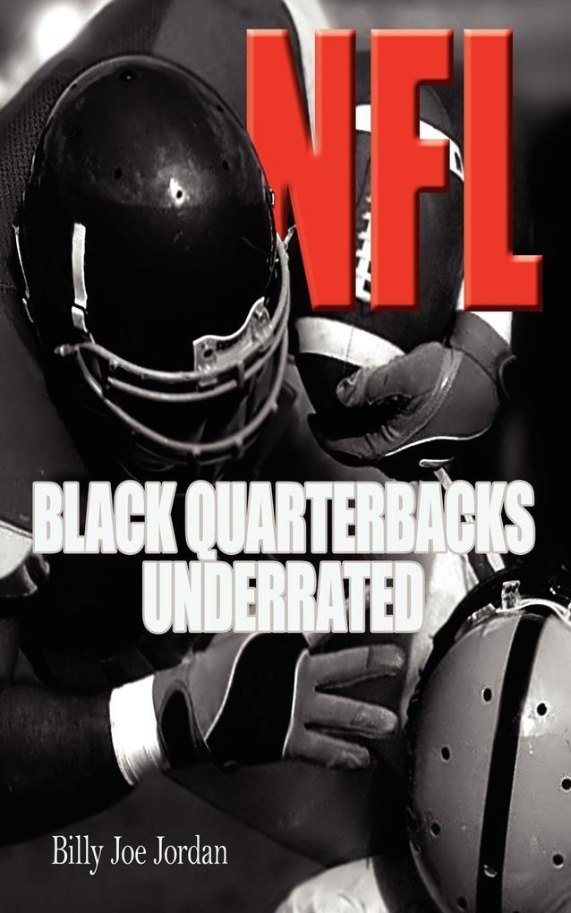 N.F.L. Black Quarterbacks Underrated als Taschenbuch