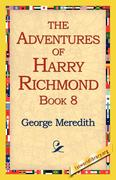 The Adventures of Harry Richmond, Book 8