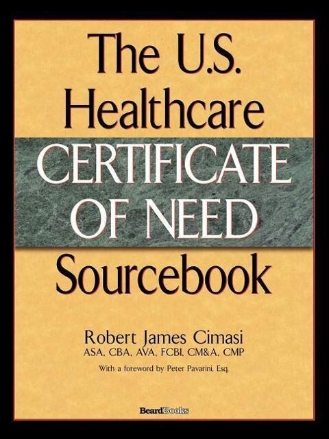 The U.S. Healthcare Certificate of Need Sourcebook als Taschenbuch