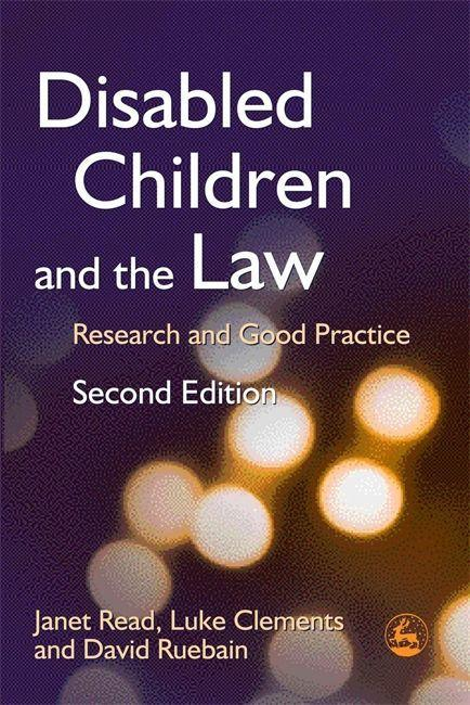 Disabled Children and the Law: Research and Good Practice als Buch