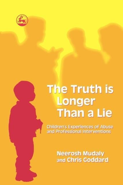 The Truth Is Longer Than a Lie als Buch