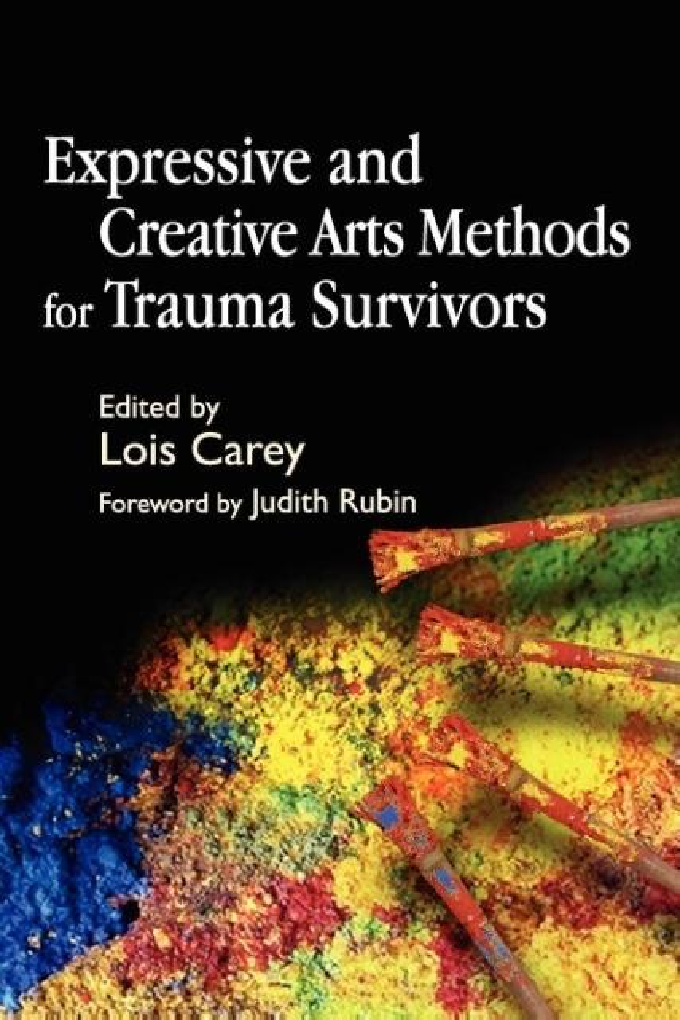 Expressive and Creative Arts Methods for Trauma Survivors als Buch