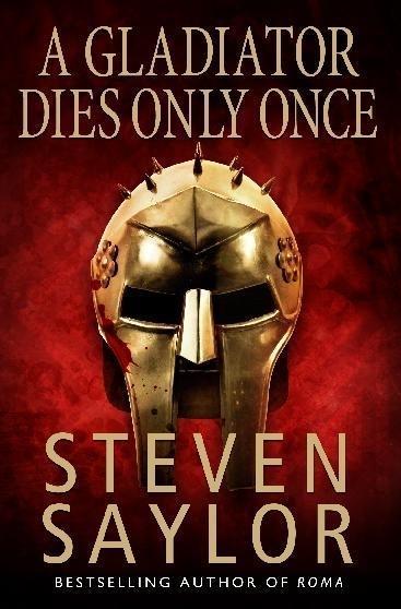 A Gladiator Dies Only Once als Taschenbuch