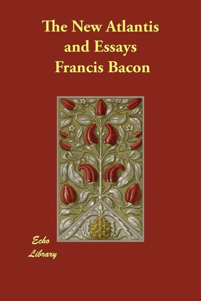 The New Atlantis and Essays als Taschenbuch