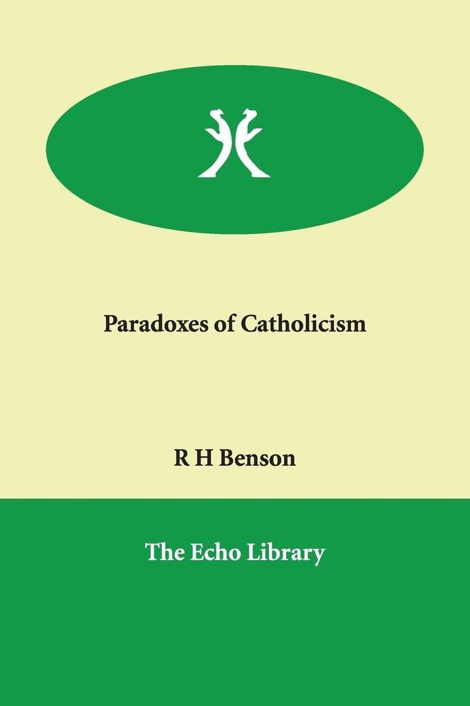 Paradoxes of Catholicism als Taschenbuch