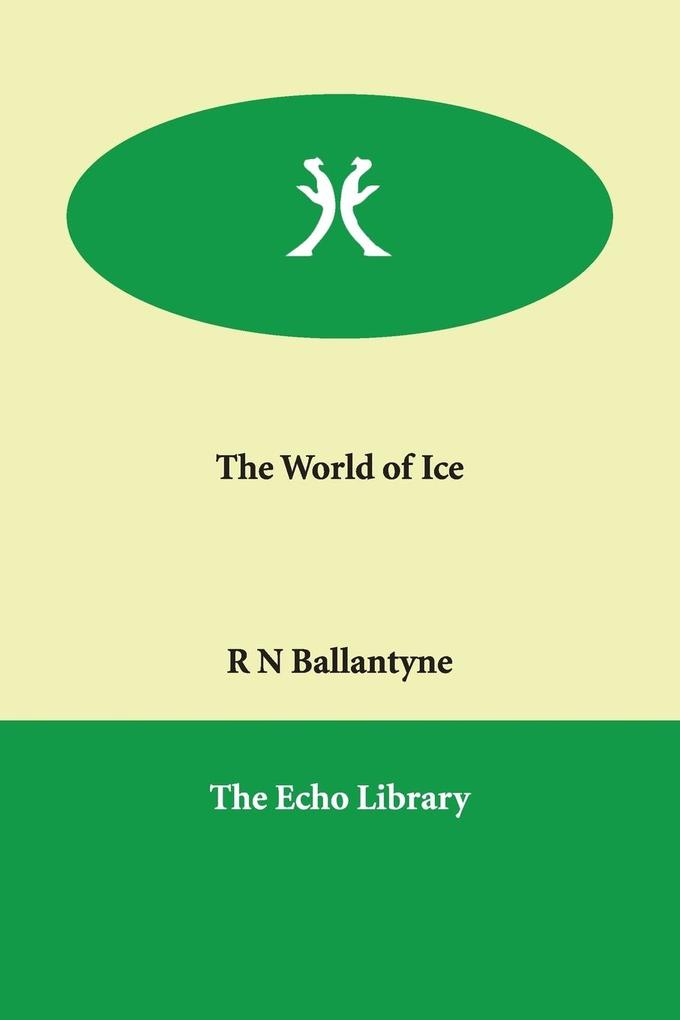 The World of Ice als Buch