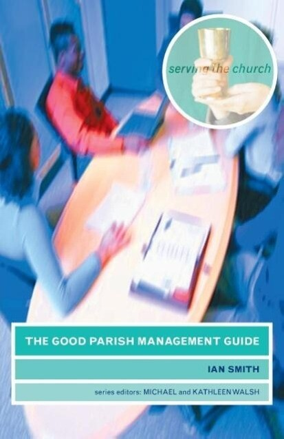 The Good Parish Management Guide als Taschenbuch