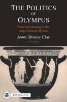 The Politics of Olympus: Form and Meaning in the Major Homeric Hymns als Taschenbuch