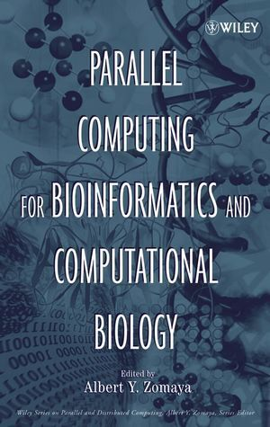 Parallel Computing for Bioinformatics and Computational Biology: Models, Enabling Technologies, and Case Studies als Buch