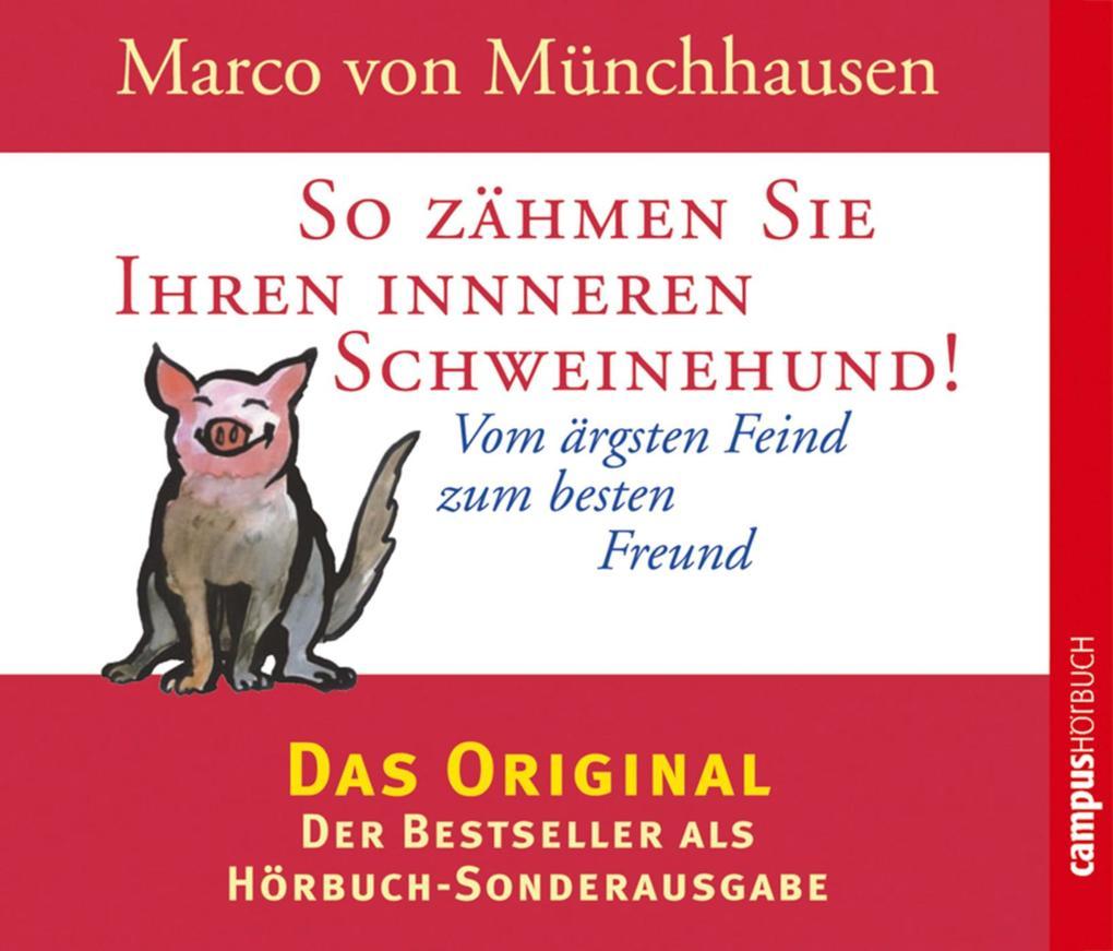 So zähmen Sie Ihren inneren Schweinehund! als Hörbuch Download