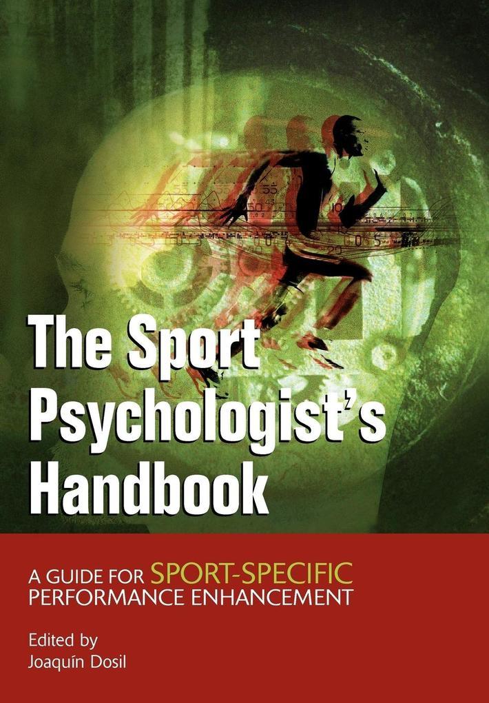 Sport Psychologists Handbook als Buch von Dosil