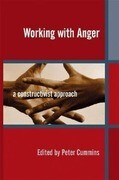 Working with Anger: A Constructivist Approach