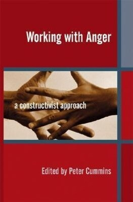 Working with Anger: A Constructivist Approach als Buch