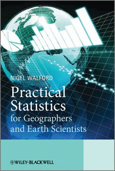 Practical Statistics for Geographers and Earth Scientists als Buch