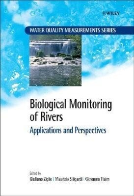 Biological Monitoring of Rivers: Applications and Perspectives als Buch