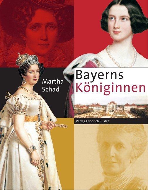 Bayerns Königinnen als Buch
