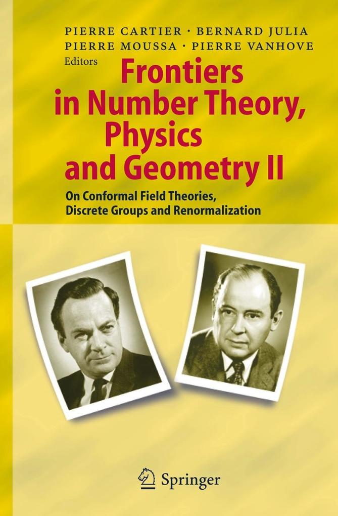 Frontiers in Number Theory, Physics, and Geometry II als Buch