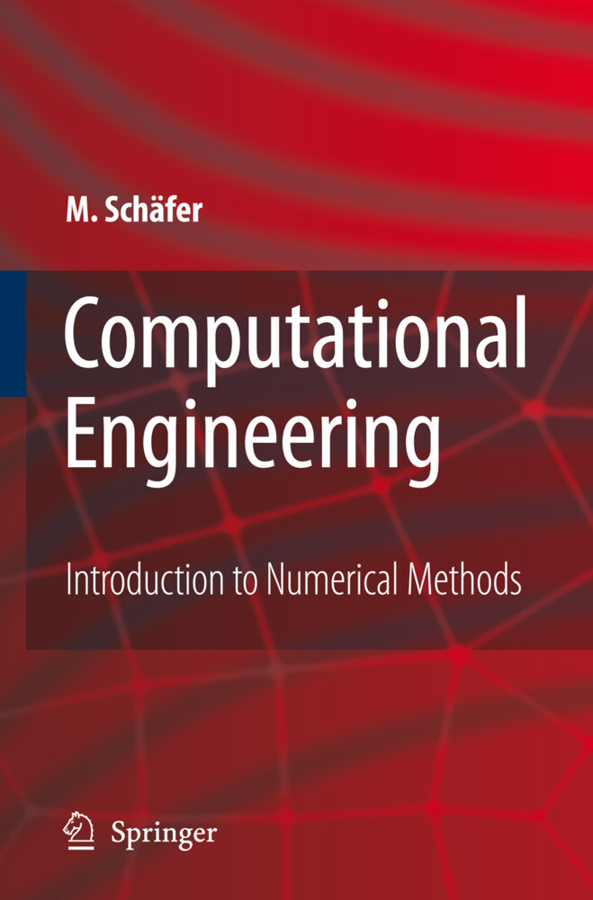 Computational Engineering - Intrduction to Numerical Methods als Buch