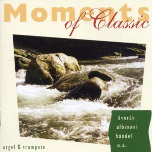 Moments Of Classic-Orgel & Trompete als CD