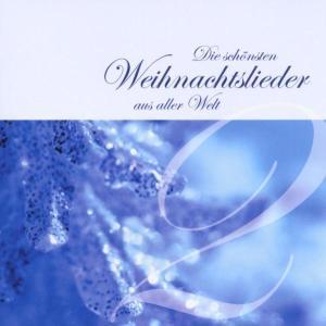 Die schönsten Weihnachtslieder aus aller Welt 2 als CD