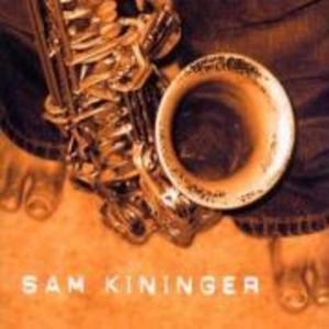 Sam Kininger als CD