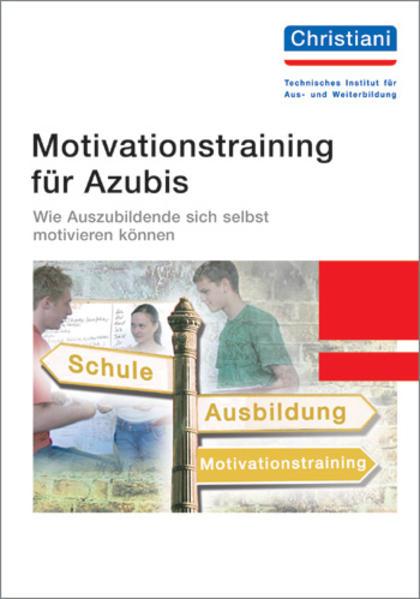 Motivationstraining für Azubis als Buch