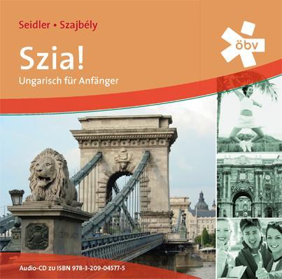 Szia! Neu. 2 Audio-CDs zum Schülerbuch als Hörbuch
