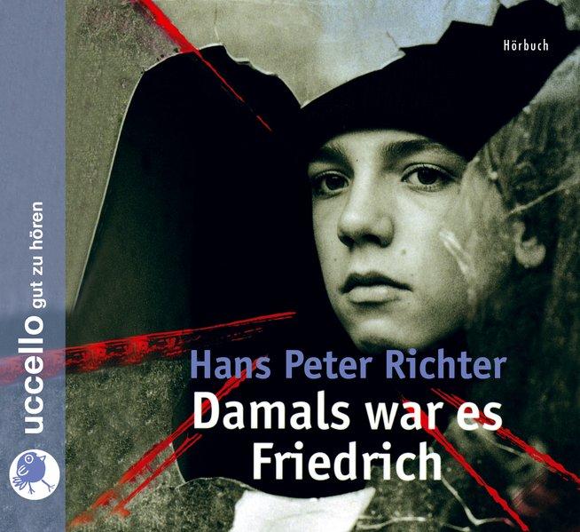 Damals war es Friedrich, 3 Audio-CDs als Hörbuch