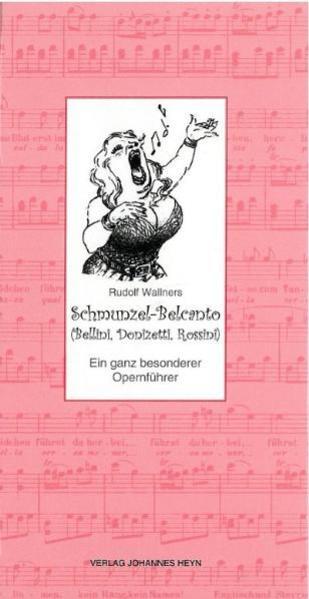 Schmunzel-Belcanto als Buch