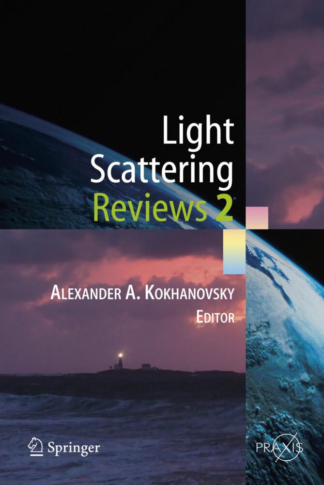Light Scattering Reviews 2 als Buch