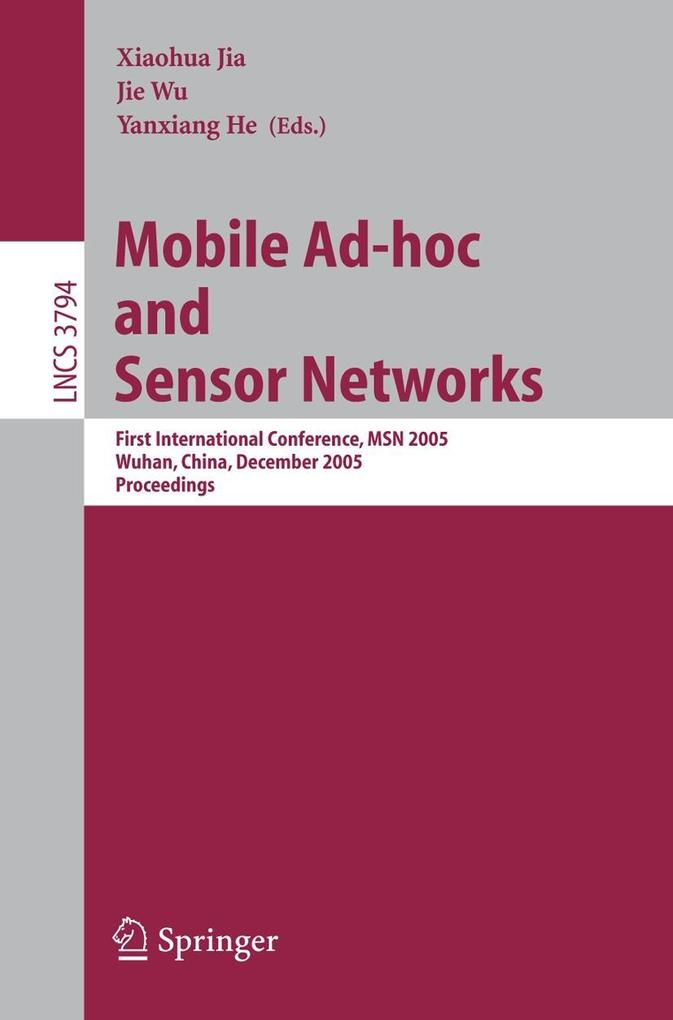 Mobile Ad-hoc and Sensor Networks als Buch