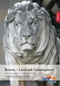 Bayern - Land mit Löwenspuren